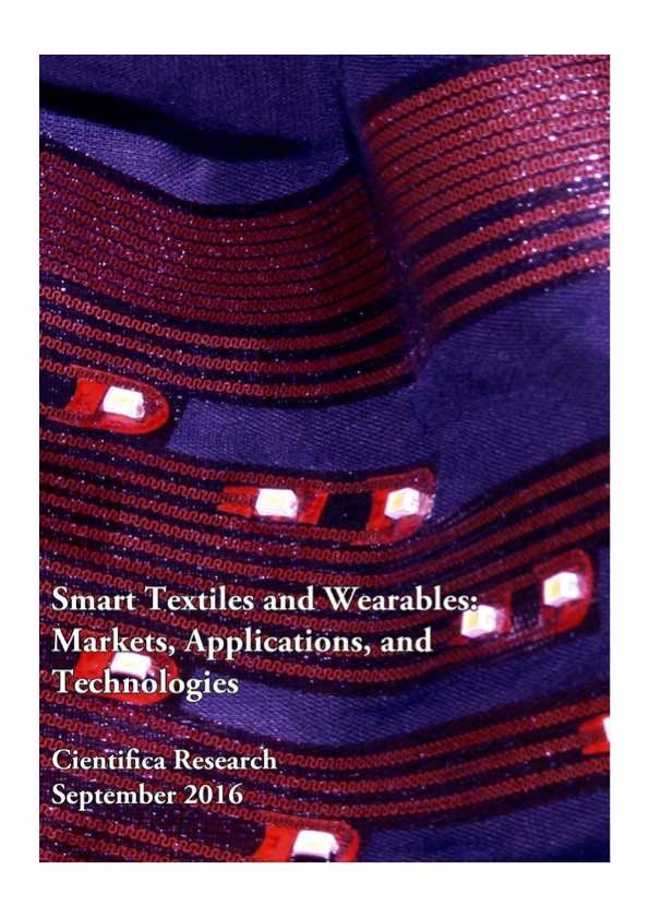 Smart Textiles and Wearables - Markets, Applications and Technologies
